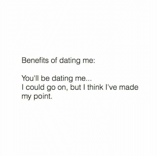 Advantages of dating me tumblr
