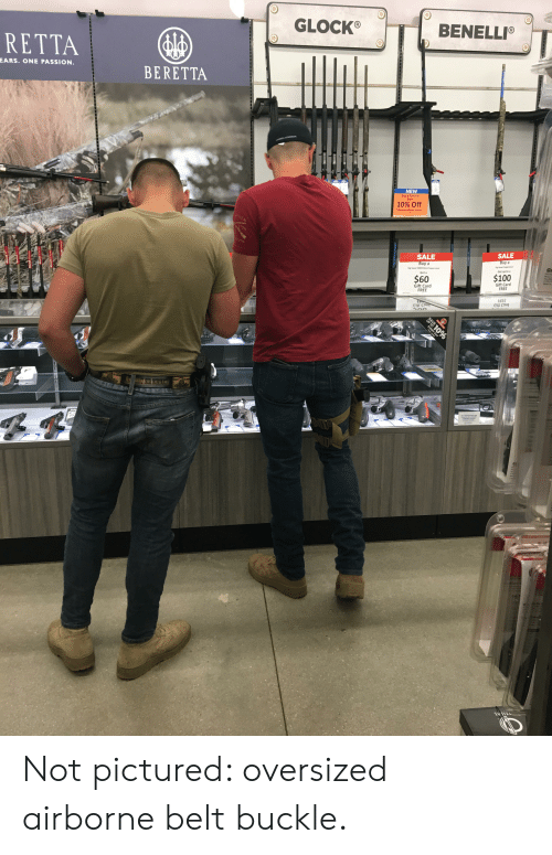 sig sauer: BENELLI®  GLOCK®  RETTA  EARS. ONE PASSION.  BERETTA  NEW  Buy a Firearm  Save  10% Off  Firearm Accessories  ETYLE  SALE  SALE  Buy a  Buy a  Sig Sauer Suppressor  Get up to a  Sig Sauer SRD9 9mm Suppressor  $100  Get a  $60  Gift Card  FREE  Gift Card  FREE  EBEE  Oped S  UPm  PLUS  LI R TY OR DEATH  STORE HOURS  10%  EVERY DAY Not pictured: oversized airborne belt buckle.