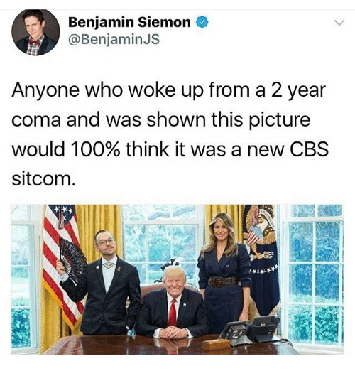 Anaconda, Memes, and Cbs: Benjamin Siemon  @Benjamin JS  Anyone who woke up from a 2 year  coma and was shown this picture  would 100% think it was a new CBS  sitcom