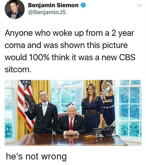 Anaconda, Memes, and Cbs: Benjamin Siemon S  @Benjamin JS  Anyone who woke up from a 2 year  coma and was shown this picture  would 100% think it was a new CBS  sitcom he's not wrong