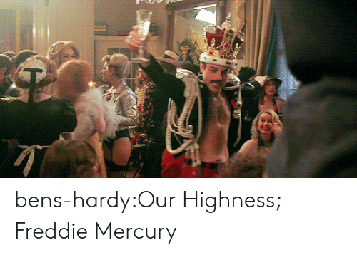 highness: bens-hardy:Our Highness; Freddie Mercury