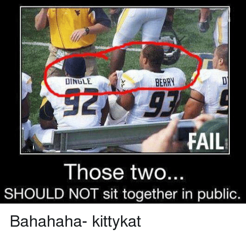 🤖: BERRY  DINGLE  FAIL  Those two  SHOULD NOT sit together in public. Bahahaha- kittykat