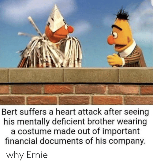 Bert Suffers A Heart Attack After Seeing His Mentally