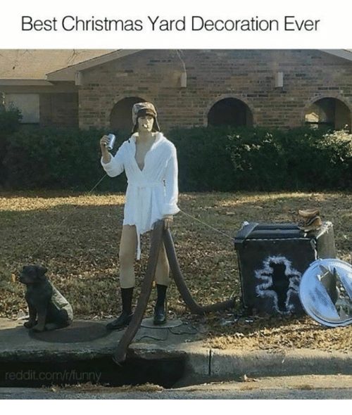 Best Christmas Yard Decoration Ever Redditcomrfunny Meme