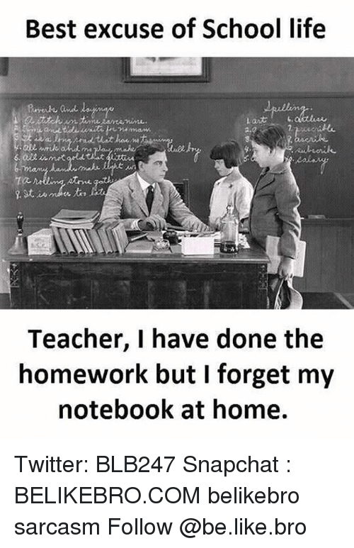 excuse for forgetting homework