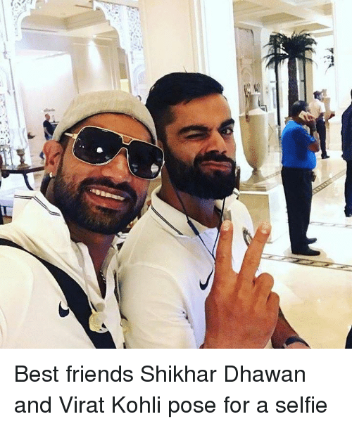 Friends, Memes, and Selfie: Best friends Shikhar Dhawan and Virat Kohli pose for a selfie