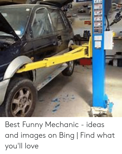 Funny Mechanic: Best Funny Mechanic - ideas and images on Bing | Find what you'll love