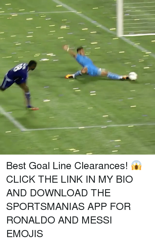 best goals: Best Goal Line Clearances! 😱 CLICK THE LINK IN MY BIO AND DOWNLOAD THE SPORTSMANIAS APP FOR RONALDO AND MESSI EMOJIS