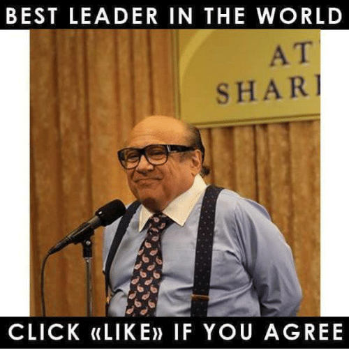 Shari: BEST LEADER IN THE WORLD  AT  SHARI  CLICK (LIKE) IF YOU AGREE