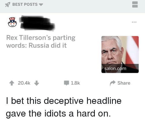 Russia Did It: BEST POSTS  Rex Tillerson's parting  words: Russia did it  salon.com  송 20.4k  1.8k  Share