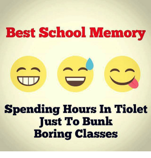 Boring Class: Best School Memory  Spending Hours In Tiolet  Just To Bunk  Boring classes
