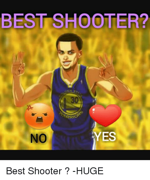 Memes, Shooters, and 🤖: BEST SHOOTER?  RRI  YES  NO Best Shooter ?  -HUGE