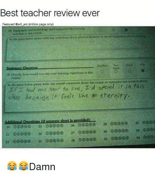 Best Teacher: Best teacher review ever  Featured @will ent (million page only)  19 Ghsral tw sould you rate yoor leseoing esperience in this e  coune  t the oce elkon plas write sy osgral omiaicers abouot this cours bf instructor ros CoRred sbore  hon hor to , d pend it in this  alas because.  t Peels ke an eternity. 😂😂Damn