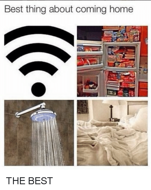 Funny, Best, and Home: Best thing about coming home THE BEST