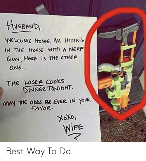 To Do: Best Way To Do