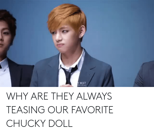 Chucky: BEST WHY ARE THEY ALWAYS TEASING OUR FAVORITE CHUCKY DOLL