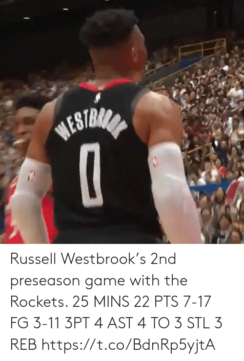 Russell Westbrook: BESTRANA Russell Westbrook's 2nd preseason game with the Rockets.   25 MINS 22 PTS 7-17 FG 3-11 3PT 4 AST 4 TO 3 STL 3 REB    https://t.co/BdnRp5yjtA