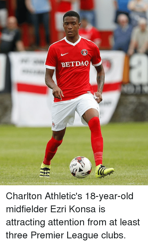 Memes, 🤖, and Three: BETDAO Charlton Athletic's 18-year-old midfielder Ezri Konsa is attracting attention from at least three Premier League clubs.