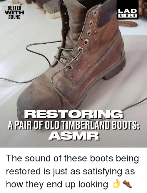 timberland boots: BETTER  WITH  SOUND  LAD  BIBLE  RESTORING  APAIR OF OLD TIMBERLAND BOOTS  ASMR The sound of these boots being restored is just as satisfying as how they end up looking 👌👞