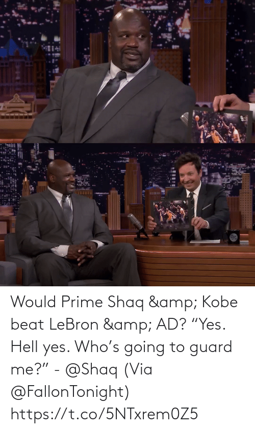 "Shaq: BEWI Would Prime Shaq & Kobe beat LeBron & AD?   ""Yes. Hell yes. Who's going to guard me?"" - @Shaq   (Via @FallonTonight)  https://t.co/5NTxrem0Z5"