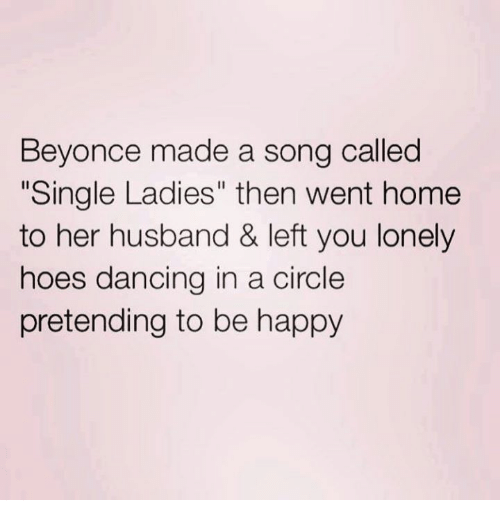 25 best memes about single ladies single ladies memes for Why is house music called house