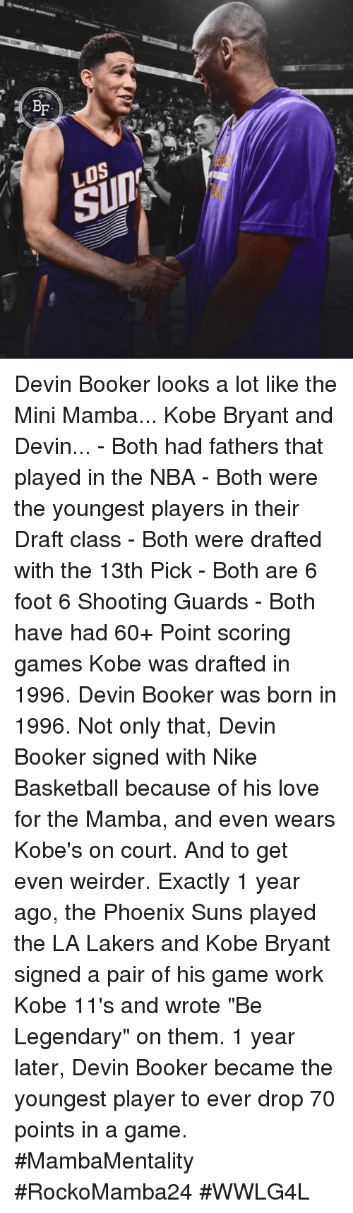 "Memes, 🤖, and Player: BF  SUIT Devin Booker looks a lot like the Mini Mamba...   Kobe Bryant and Devin...   - Both had fathers that played in the NBA - Both were the youngest players in their Draft class - Both were drafted with the 13th Pick  - Both are 6 foot 6 Shooting Guards  - Both have had 60+ Point scoring games  Kobe was drafted in 1996. Devin Booker was born in 1996.  Not only that, Devin Booker signed with Nike Basketball because of his love for the Mamba, and even wears Kobe's on court.   And to get even weirder. Exactly 1 year ago, the Phoenix Suns played the LA Lakers and Kobe Bryant signed a pair of his game work Kobe 11's and wrote ""Be Legendary"" on them.   1 year later, Devin Booker became the youngest player to ever drop 70 points in a game. #MambaMentality   #RockoMamba24 #WWLG4L"