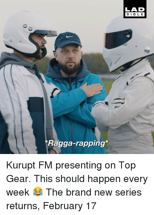 Top Gear: BIBLE  Ragga-rapping Kurupt FM presenting on Top Gear. This should happen every week 😂 The brand new series returns, February 17