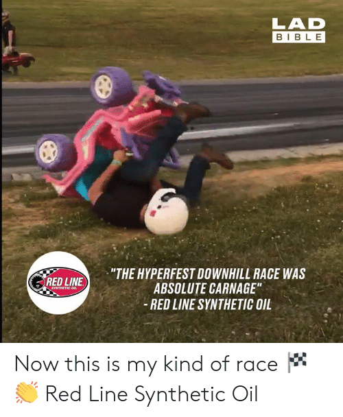 "Downhill: BIBLE  ""THE HYPERFEST DOWNHILL RACE WAS  ABSOLUTE CARNAGE""  - RED LINE SYNTHETIC OIL  RED LINE  SYNTHETIC OIL Now this is my kind of race 🏁👏  Red Line Synthetic Oil"