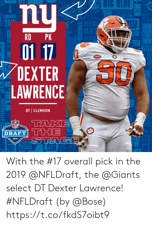 clemson: BIG  BLUE  DRA  DRAFT  20  10  RD PK  FU  2019  4CC  80  DEXTER  LAWRENCE  DT CLEMSON  AP  NFL  DRAFT  2019 With the #17 overall pick in the 2019 @NFLDraft, the @Giants select DT Dexter Lawrence! #NFLDraft (by @Bose) https://t.co/fkdS7oibt9