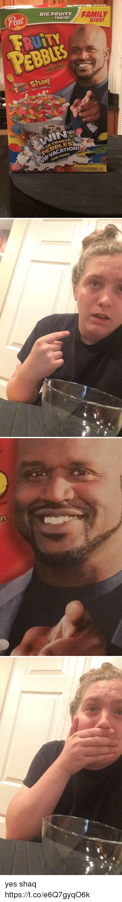 Family, Memes, and Shaq: BIG FRUITY  TASTE!  Post  CEREAL  RICE SWEETENED Team  Sports Celebri  Captain MORE  AND FAMILY  SIZE!   Drs yes shaq https://t.co/e6Q7gyqO6k
