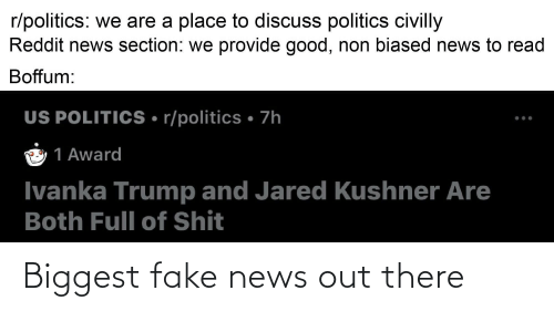 Fake News: Biggest fake news out there
