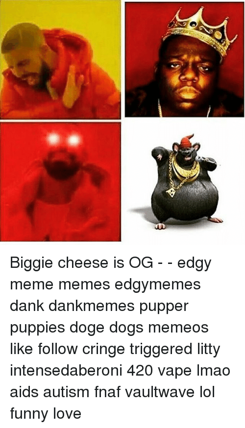 biggie cheese meme