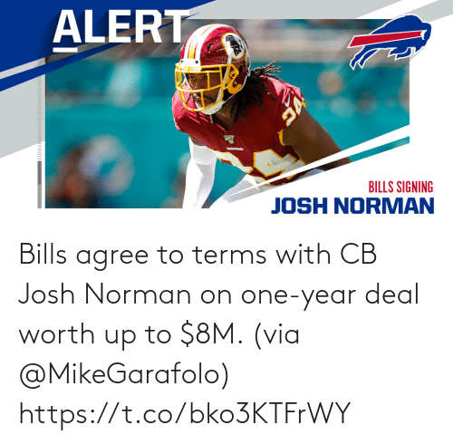 Bills: Bills agree to terms with CB Josh Norman on one-year deal worth up to $8M. (via @MikeGarafolo) https://t.co/bko3KTFrWY