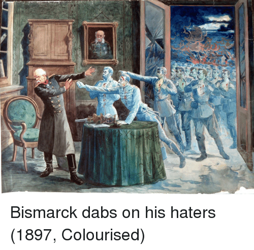 The dab: Bismarck dabs on his haters (1897, Colourised)