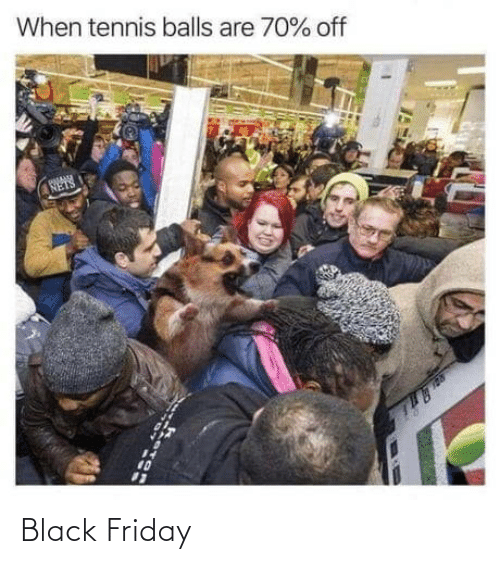 Friday: Black Friday
