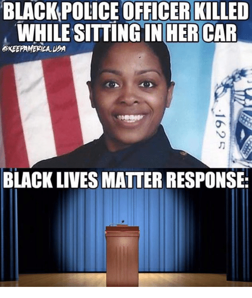 BLACK POLICE OFFICER KILLED WHILE SITTING IN HER CAR ...