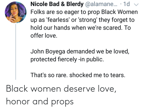 Women: Black women deserve love, honor and props