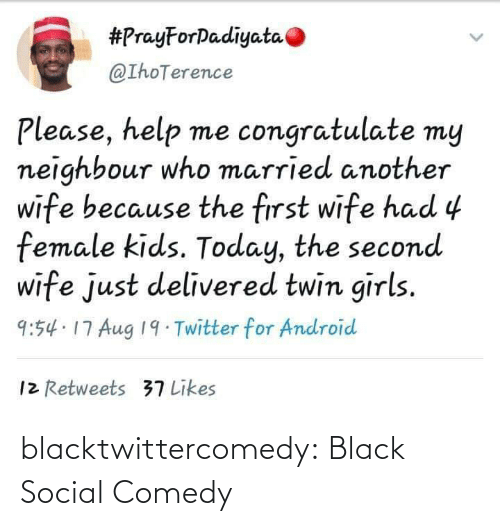 Comedy: blacktwittercomedy:  Black Social Comedy