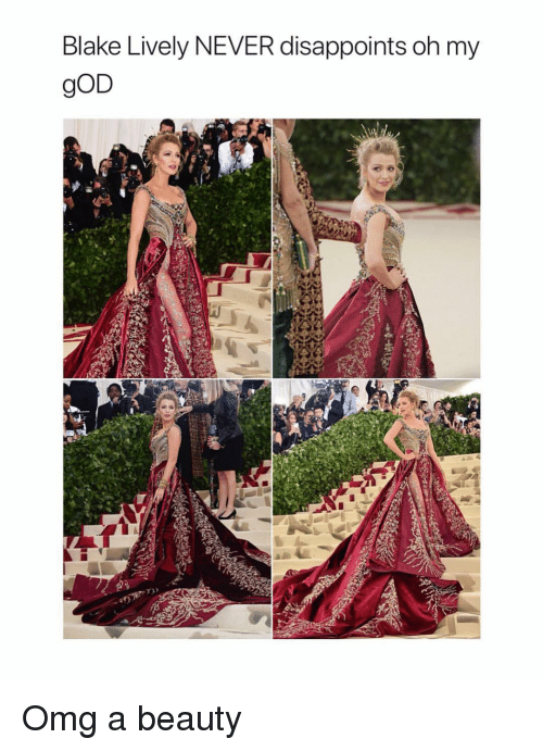 Blake Lively: Blake Lively NEVER disappoints oh my  gOD Omg a beauty
