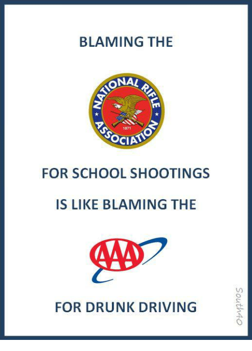 Driving, Drunk, and Memes: BLAMING THE  ONA!  1871  FOR SCHOOL SHOOTINGS  IS LIKE BLAMING THE  FOR DRUNK DRIVING