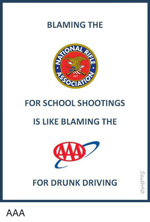 Driving, Drunk, and Politics: BLAMING THE  ONA!  1871  SOCIA  FOR SCHOOL SHOOTINGS  IS LIKE BLAMING THE  FOR DRUNK DRIVING AAA