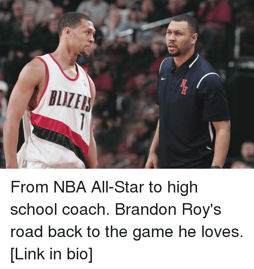 All Star, Sports, and Coach: BLIZEI From NBA All-Star to high school coach. Brandon Roy's road back to the game he loves. [Link in bio]