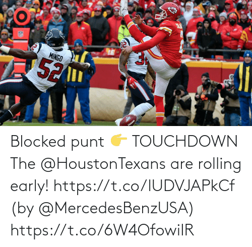 rolling: Blocked punt 👉 TOUCHDOWN  The @HoustonTexans are rolling early! https://t.co/lUDVJAPkCf (by @MercedesBenzUSA) https://t.co/6W4OfowiIR