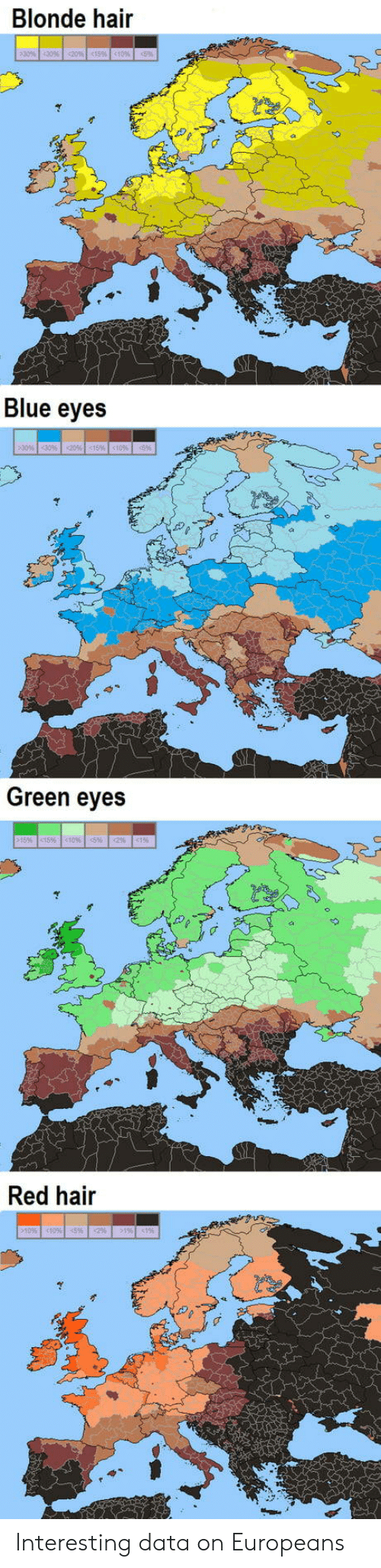 red hair: Blonde hair  Blue eyes  Green eyes  15 tS 109 (5% %  Red hair  105052% Interesting data on Europeans