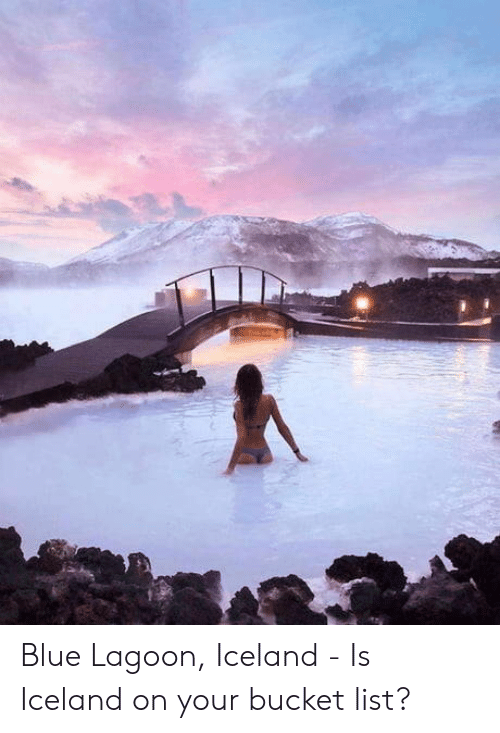 Bucket list: Blue Lagoon, Iceland - Is Iceland on your bucket list?