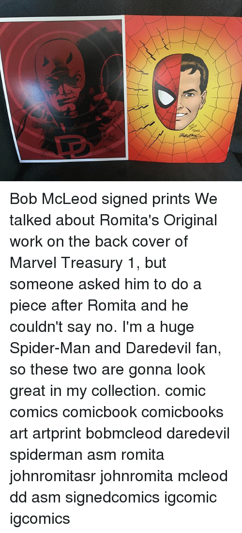 huge spiders: Bob McLeod signed prints We talked about Romita's Original work on the back cover of Marvel Treasury 1, but someone asked him to do a piece after Romita and he couldn't say no. I'm a huge Spider-Man and Daredevil fan, so these two are gonna look great in my collection. comic comics comicbook comicbooks art artprint bobmcleod daredevil spiderman asm romita johnromitasr johnromita mcleod dd asm signedcomics igcomic igcomics