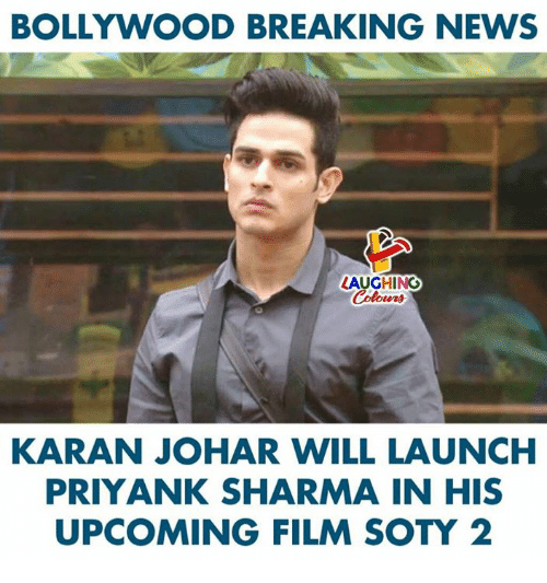 News, Breaking News, and Bollywood: BOLLYWOOD BREAKING NEWS  LAUGHINO  Colowrs  KARAN JOHAR WILL LAUNCH  PRIYANK SHARMA IN HIS  UPCOMING FILM SOTY 2