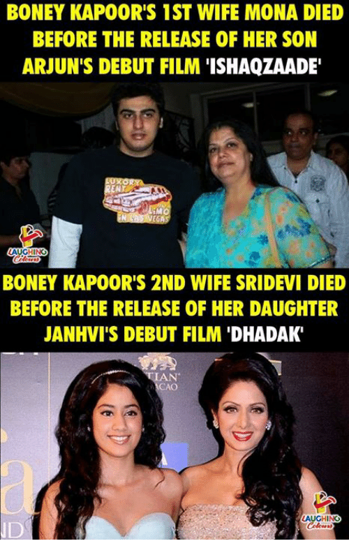 sridevi: BONEY KAPOOR'S 1ST WIFE MONA DIED  BEFORE THE RELEASE OF HER SON  ARJUN'S DEBUT FILM 'ISHAQZAADE  END  iM  BONEY KAPOOR'S 2ND WIFE SRIDEVI DIED  BEFORE THE RELEASE OF HER DAUGHTER  JANHVI'S DEBUT FILM 'DHADAK  A CHN  ID