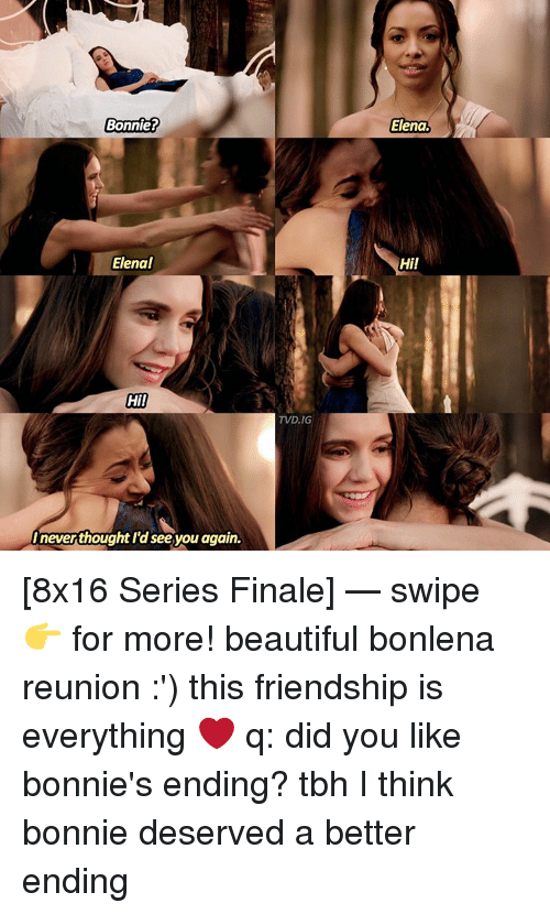 See You Again: Bonnie?  Elena!  Hi!  IneverthoughtI'd see you again.  TVD, IG  Elena.  Hi! [8x16 Series Finale] — swipe 👉 for more! beautiful bonlena reunion :') this friendship is everything ❤ q: did you like bonnie's ending? tbh I think bonnie deserved a better ending