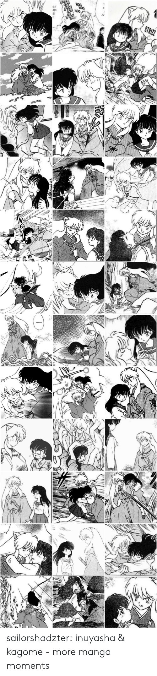 hoo: BOO  HOO  ST  AD  HOO  STRIZZ   anc   ఆలో  ఇం   You  NER sailorshadzter:  inuyasha & kagome - more manga moments